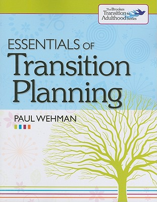 Essentials of Transition Planning By Wehman, Paul
